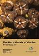 الملكية لحماية البيئة البحرية تنشر دليل المرجان الصلب في الأردن